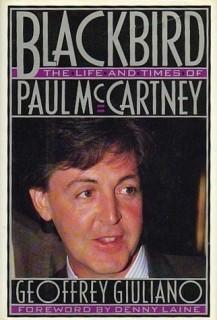 blackbird the life and times of paul mccartney geoffrey giuliano book