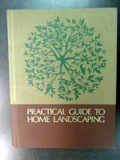 practical guide to home landscaping plan plant garden book