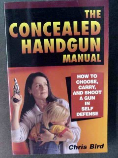 concealed handgun manual by chris bird signed gun defense book