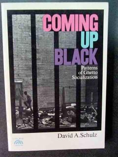 coming up black david schulz ghetto slum book
