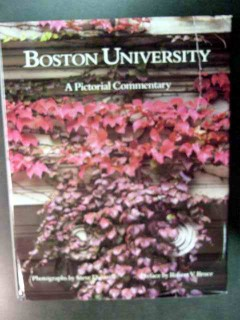 boston university a pictorial commentary by steve dunwell history book