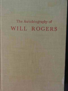 autobiography of will rogers with donald day 1949 vintage book