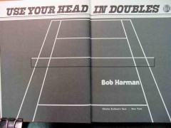 use your head in doubles by bob harman tennis book