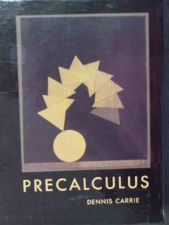 precalculus dennis carrie math book