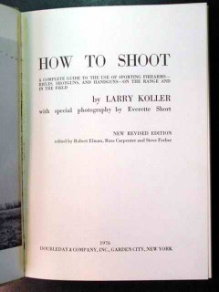 how to shoot sporting firearms larry koller book