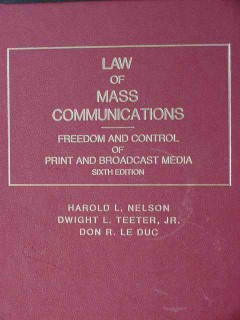 law of mass communications nelson teeter and  le duc book