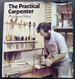 practical carpenter andrew perry woodworking projects book