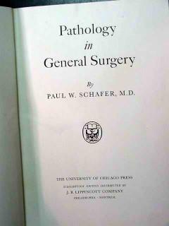 pathology in general surgery 1950 schafer vintage medical book