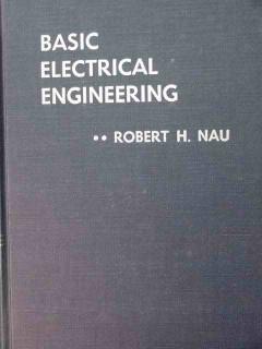 basic electrical engineering robert nau ohms volts vintage book