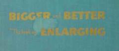 bigger and better book of enlarging don nibbelink photo vintage book