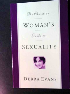 christian womans guide to sexuality by debra  evans book