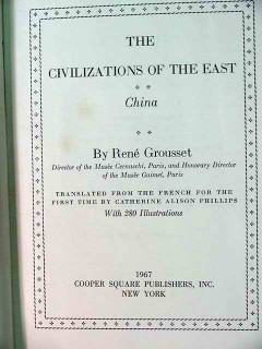 civilizations of the east china rene groussett book