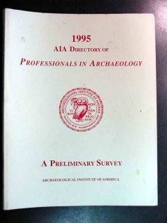 aia directory professionals archaeology 1995 archaeological book