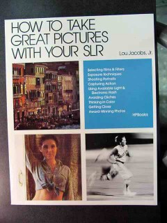 how to take great pictures with slr lou jacobs film camera book