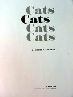 cats by john gilbert tabbies siamese sphinx persians burmese cat book
