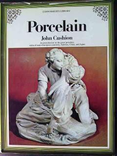 porcelain by john cushion china clay history marks terms book
