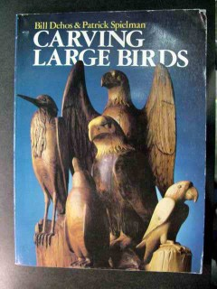 carving large birds bill dehos and patrick spielman wood book