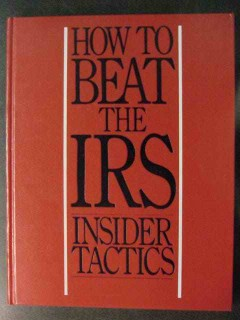 how to beat the irs insider tactics by ms x book