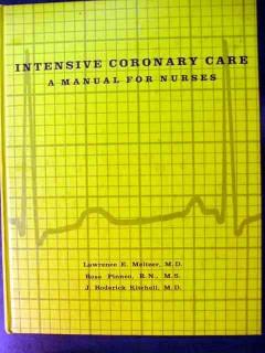 intensive coronary care nurses meltzer pinneo kitchell medical book