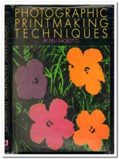 photographic printmaking techniques deli sacilotto rare book