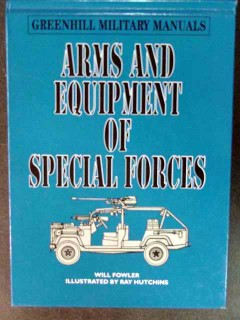 arms and equipment of special forces will fowler military manual