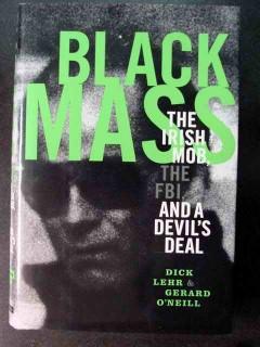 black mass irish mob fbi dick lehr gerard oneill true crime book