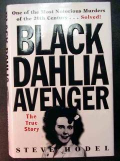 black dahlia avenger steve hodel true murder manhunt story book