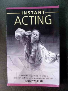 instant acting jeremy whelan rehearsal audition methods book