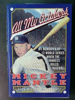 all my octobers mickey mantle ny yankees baseball book