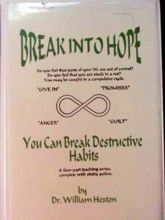 break into hope dr william heston 4 audio cassette tapes