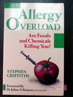 allergy overload stephen griffiths foods chemicals killing you book