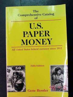 comprehensive catalog us paper money gene hessler book