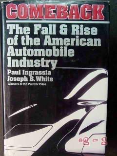 comeback fall rise american automobile industry ingrassia white book