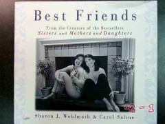 best friends sharon wohlmuth carol precious bonds we develop book