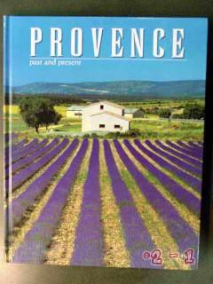 provence past present france silvana rizzi history photographs book