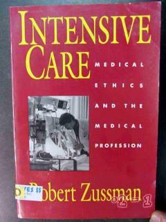 intensive care medical ethics profession robert zussman book
