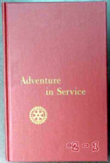 adventure in service rotary international 1967 vintage book