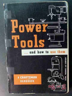 power tools how to use saws router sears craftsman vintage book