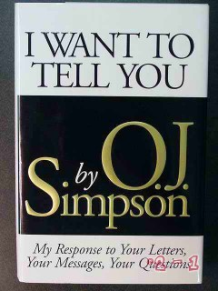 i want to tell you by oj simpson response to letters questions book