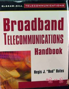 broadband telecommunications handbook regis bates book
