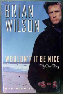 wouldnt it be nice my own story brian wilson beach boys book