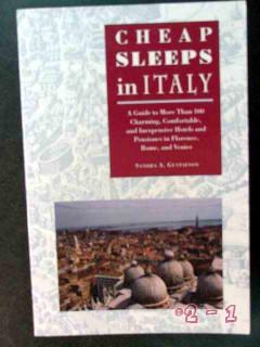 cheap sleeps in italy sandra gustafson rome venice hotel guide book