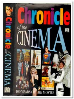 chronicle of the cinema 100 years of movies films hollywood book