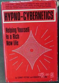 hypno cybernetics rich new life sidney petrie robert stone book