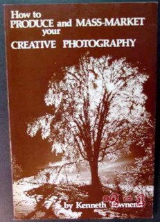 produce and mass market your photography kenneth townend book