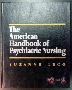 american handbook psychiatric nursing suzanne lego medical book