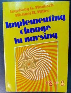 implementing change in nursing miller and mauksch medical book