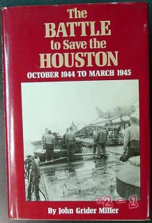 battle to save the houston 1944-1945 miller ww2 wwii book