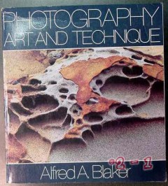 photography art and technique alfred blaker camera book