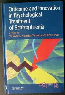 psychological treatment of schizophrenia wykes medical book